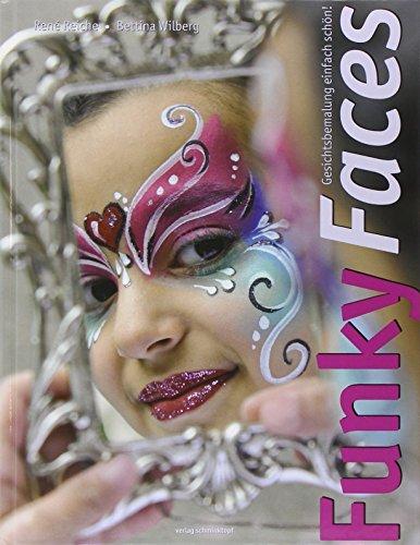 Funky Faces: Gesichtsbemalung einfach schön! -