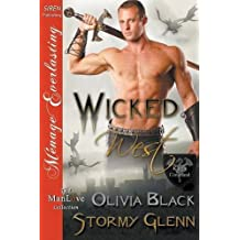 Wicked West [King's Command 4] (Siren Publishing Menage Everlasting ManLove) (King's Command: Menage Everlasting the Manlove Collection) by Olivia Black (2015-05-28)