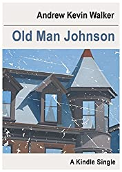 Old Man Johnson (Kindle Single) (English Edition)