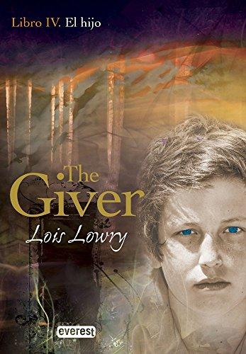 El hijo. Libro IV. The Giver