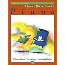 Alfred's Basic Piano Course Theory, Bk 2 (Alfred's Basic Piano Library)