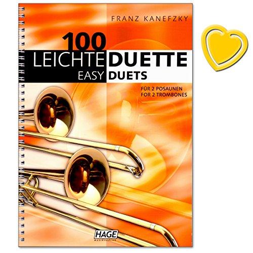100 Leichte Duette für 2 Posaunen - Notenbuch in C - Lustige Walzer, Ländler, klassische Melodien, Lieder aus aller Welt, Evergreens und Weihnachtslieder - mit herzförmiger Notenklammer
