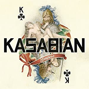 Kasabian - Empire (Single)