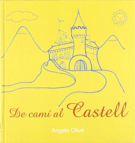 Del camí al castell - Cami Olive