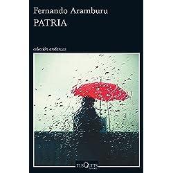 Patria (Andanzas) Premio Nacional de Narrativa 2017