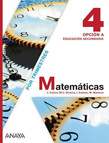 Matemáticas 4. Opción A. (Matemáticas - Opción A) - 9788467802498