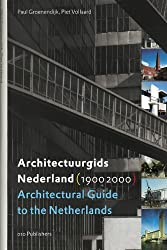Architectural Guide to the Netherlands/Architectuurgids Nederland (1900-2000)