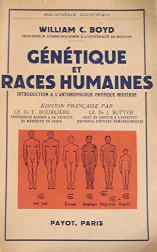 Génétique et Races Humaines. Introduction à l'anthropologie physique moderne.