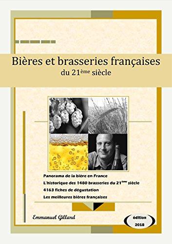 Bières et brasseries françaises du 21ème siècle – Edition 2018 par Emmanuel Gillard