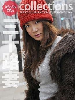 BEAUTIFUL JAPANESE MATURE WOMEN - 30s (Japanese Edition) von [Atelier Tetsu]