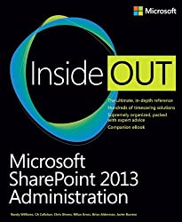 Microsoft SharePoint 2013 Administration Inside Out by Randy Williams (23-Jan-2014) Paperback