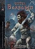 Unter Barbaren: DSA-Abenteuer Nr. 175 (Das Schwarze Auge: Aventurien (Ulisses))