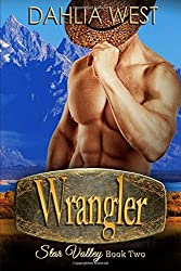 Wrangler: Volume 2 (Star Valley) by Dahlia West (2016-04-01)