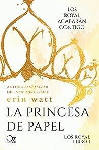 La princesa de papel par Erin Watt
