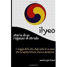 Ilyeo: Storia di un ragazzo di strada