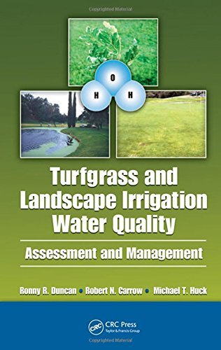 Turfgrass and Landscape Irrigation Water Quality: Assessment and Management by Robert N. Carrow (2008-12-17)
