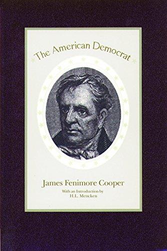 The American Democrat por Reverend Dr James R. Cooper