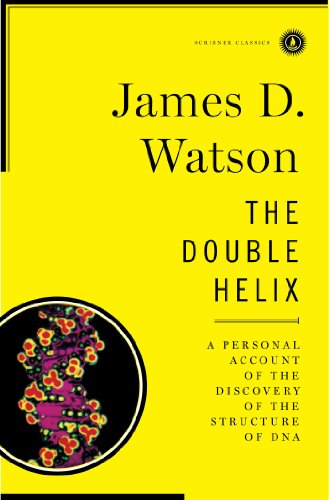 Double Helix: a Personal Account of the Discovery of the Structure of DNA (Scribner Classics) (Watson D James)