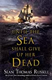 Until the Sea Shall Give Up Her Dead (Charles Hayden)