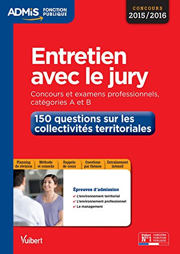 Entretien avec le jury - 150 questions sur les collectivités territoriales - Catégories A et B
