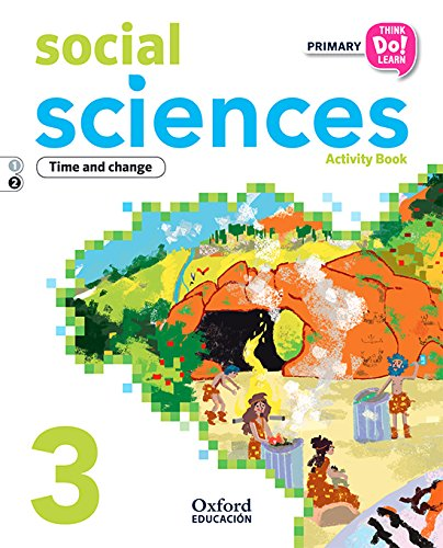 Think Do Learn Social Sciences 3rd Primary. Activity book Module 2