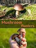 Mushroom Hunters [OV]