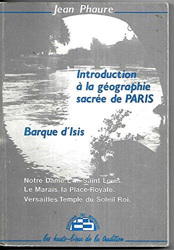 Phaure jean - Introduction  la gographie sacre de paris barque d isis