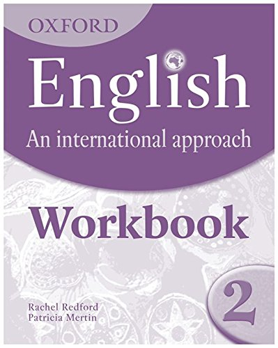 English and international approach. Student's workbook. Per la Scuola media: Oxford English. An International Approach: Workbook 2 - 9780199127245 por Mark Saunders