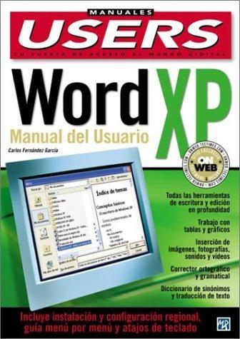 Microsoft Word XP Manual del Usuario: Manuales Users, en Espanol / Spanish (Spanish Edition) by Carlos Fernandez Garcia, MP Ediciones (2002) Paperback