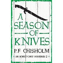 A Season of Knives (Sir Robert Carey Mysteries Book 2)