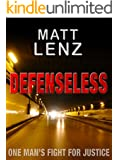 DEFENSELESS: an intense, action-packed crime thriller