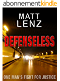 DEFENSELESS: an intense, action-packed crime thriller (English Edition)