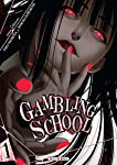 Gambling School Edition simple Tome 1