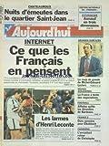 AUJOURD'HUI [No 16089] du 28/05/1996 - CHATEAUROUX - NUITS D'EMEUTES DANS LE QUARTIER SAINT-JEAN - INTERNET - CE QUE LES FRANCAIS EN PENSENT - LE COUP DE GUEULE DE MICHEL-EDOUARD LECLERC - LES MOINES ASSASSINES - LA FRANCE A TENTE DES NEGOCIATIONS - FRANCE 2 - DURE SEMAINE POUR ELKABBACH - LES SPORTS - FOOT / AFFLELOU QUITTE LES GIRONDINS DE BORDEAUX - LES LARMES D'HENRI LECONTE