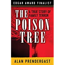 The Poison Tree: A True Story of Family Terror (English Edition)