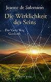Die Wirklichkeit des Seins: Der Vierte Weg Gurdjieffs