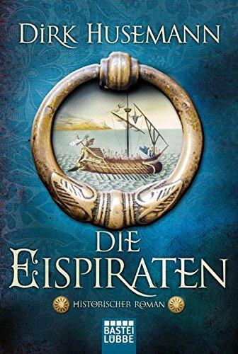 Husemann, Dirk: Die Eispiraten