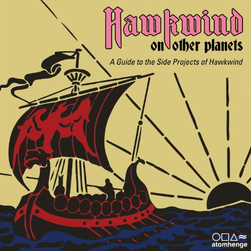 Hawkwind on Other Planets: A G...