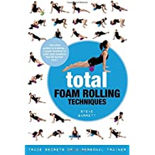 Total Foam Rolling Techniques: Trade Secrets of a Personal Trainer by Steve Barrett (2014-10-23)