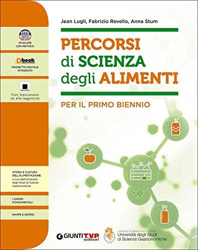 Percorsi di scienza degli alimenti 1. Per le Scuole superiori. Con e-book. Con espansione online