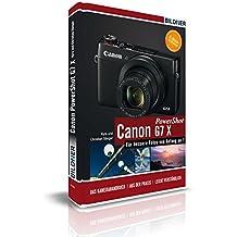 Canon PowerShot G7X - Für bessere Fotos von Anfang an: Das Kamerahandbuch inkl. GRATIS eBook