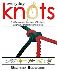 Every Knots for Fisherment, Boaters, Climbers, Crafters, and Household Use.