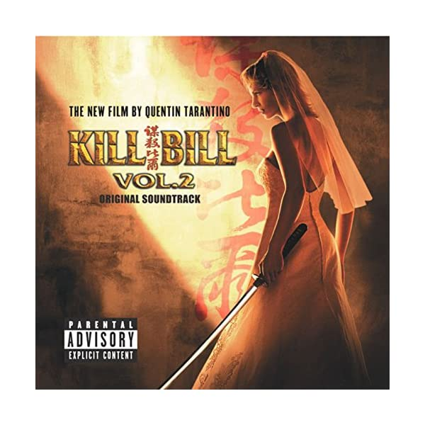 Kill Bill Volume 2 - Original Soundtrack