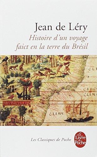 Histoire d'un voyage faict en la terre de Brésil par Jean de Léry