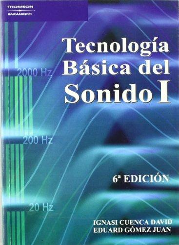 Tecnología básica del sonido I por IGNASI CUENCA DAVID
