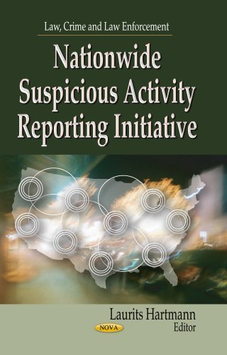 nationwide-suspicious-activity-reporting-initiative-law-crime-and-law-enforcement-by-laurits-hartman
