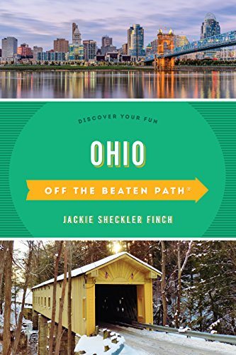 Ohio Off the Beaten Path(r) a Guide to Unique Places