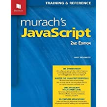 Murach's JavaScript, 2nd Edition by Mary Delamater (2015-09-22)