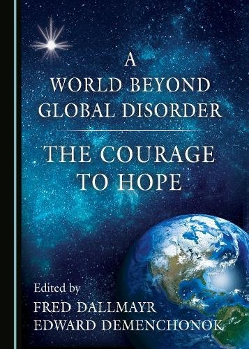 a-world-beyond-global-disorder-the-courage-to-hope