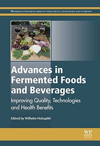 Advances in Fermented Foods and Beverages: Improving Quality, Technologies and Health Benefits (Woodhead Publishing Series in Food Science, Technology and Nutrition Book 265) (English Edition)